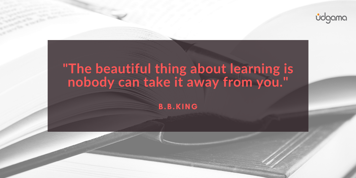 BB king quote the beautiful thing about learning