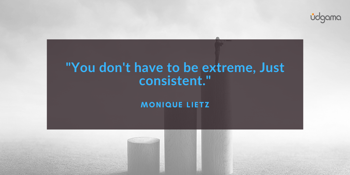 Monique Lietz quote you don't have to be extreme